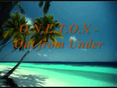 onetox-out-from-under-giluweowa