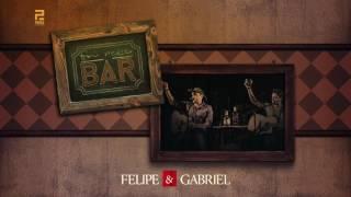 Felipe & Gabriel - Foi Nesse Bar