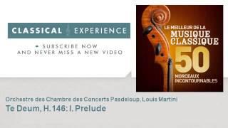 Marc-Antoine Charpentier : Te Deum, H.146: I. Prelude