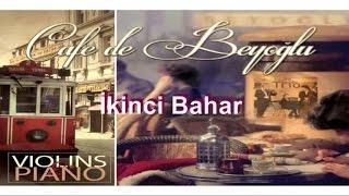 Cafe De Beyoğlu - İkinci Bahar (Official Audio)