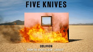 Five Knives  - Oblivion (Audio)