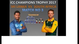 Live Srilanka vs South Africa ICC Champions Trophy, 3rd Match, Group B:  at The Oval, Jun 3, 2017 width=