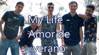 My Life - Amor de Verano (Letra)