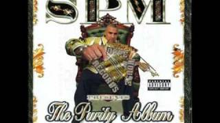 Spm (South Park Mexican) - Rollin' - The Purity Album