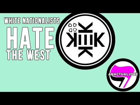 White Nationalists HATE the WEST