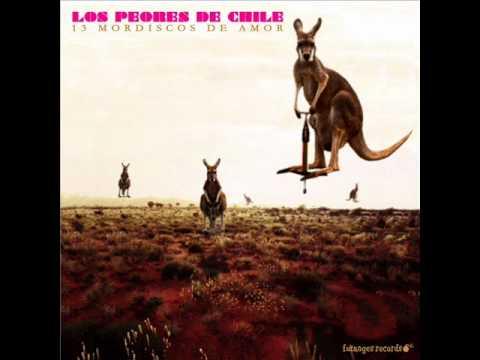Pandilla de Los Peores De Chile Letra y Video