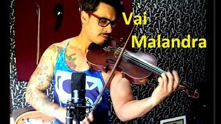 Anitta & ...DJ Yuri Martins-  Vai Malandra by Douglas Mendes (Violin Cover)