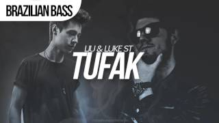Liu & Luke ST - TUFAK