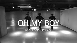 오마이걸(OH MY GIRL)_오마이보이(OH MY BOY) 한 발짝 두 발짝 (April Fools' Day ver.)