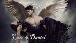 Fallen - Luce & Daniel - Light me up