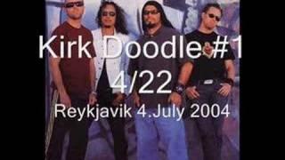 Kirk Doodle #1 Metallica 4.July 2004 Reykjavik Iceland