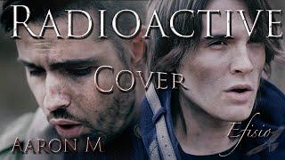 """Radioactive"" Imagine Dragons (Cover) | Efisio Cross ft Aaron M."