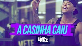 Léo Santana - Feat. Wesley Safadão - A Casinha Caiu - Coreografia   FitDance