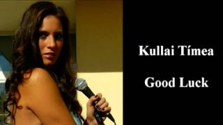Kullai Timi - BASEMENT JAXX - GOOD LUCK