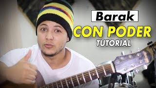 Barak - Con Poder (Tutorial de Guitarra)