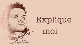 Keen'V - Explique Moi (video lyrics officielle)