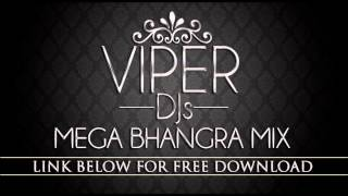 Mega Bhangra Mix | Viper DJs | Free Download