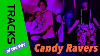 Candy Ravers