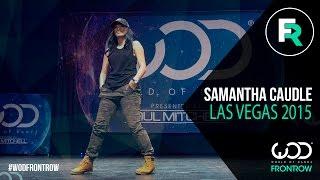 Samantha Caudle | FRONTROW | World of Dance Las Vegas 2015 | #WODVEGAS15