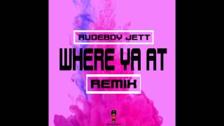 Where Ya At - Rudeboy Remix (2015 VI Hip Hop Dancehall)
