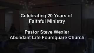 Pastor Steve's 20th Anniversary at ALFC
