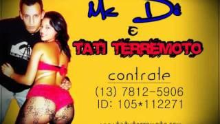MC TATY TERREMOTO ( AMOR DE VERDADE) DECLARACÃO PARA MC Dê & SUA FILHA EMILLY
