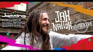 JAH NATTOH los invita el Jamming Festival 2017