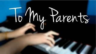 Anna Clendening - To My Parents (PIANO COVER)