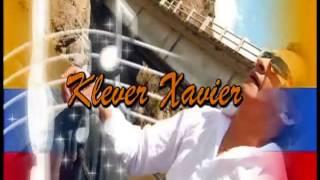 KLEVER XAVIER- DONDE ESTARAS MI GUAMBRITA