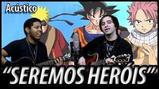 "The Kira Justice - ""Seremos Heróis"" (acústica)"