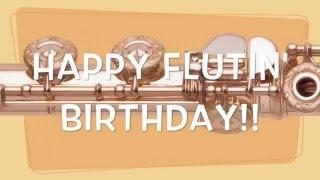 Happy Birthday for FLUTES!