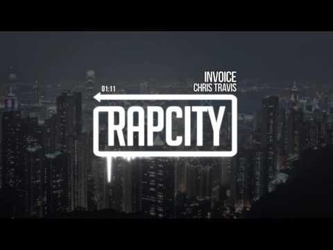 Chris Travis - Invoice (Prod. Yung Graves)