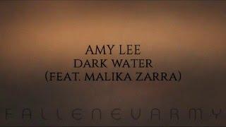 Amy Lee - Dark Water (Feat. Malika Zarra)
