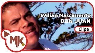 Wilian Nascimento - Don Juan (Clipe Oficial MK Music)