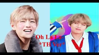 ( KIM TEAHYUNG ) Oh La La _ TAEHYUNG Ver ( HAppy Birthday Kim V )