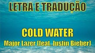 Hora do Intercâmbio - COLD WATER - Major Lazer (feat. Justin Bieber) - Letra e Tradução