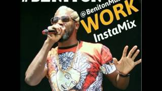 BENITON - WORK REMIX  (OFFICIAL AUDIO)