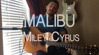 MALIBU - MILEY CYRUS Cover by Johnathan Cochran