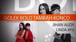 Golek Bolo Tambah Konco - Jihan Audy