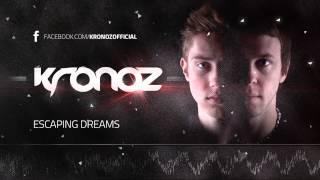 Kronoz - Escaping Dream (Official Preview)