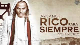 Arcangel - Rico Para Siempre (Freestyle) [Lyric Video]