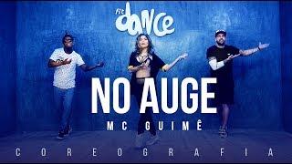 No Auge  - Mc Guimê | FitDance TV (Coreografia) Dance Video