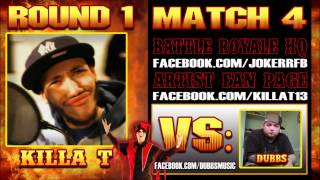 "KIlla T - ""Just Another Rapper"" (Dubbs Diss) The Jokerr's IDYTDM Battle Royale 2012"