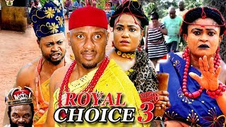 The Royal Choice Season 3 - 2018 Latest Nigerian Nollywood Movie Full HD width=