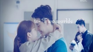 || W - Two Worlds 더블유 MV || Let me love you