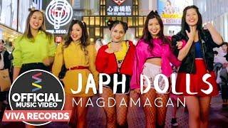 Japh Dolls — Magdamagan [Official Music Video]