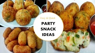 Party Snack Ideas  || Easy & Quick Party snacks