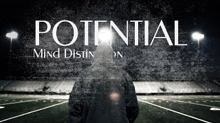 POTENTIAL | Motivational Video