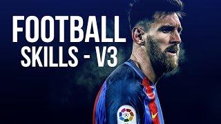 Football Skills - V3  ( CAN 2017 )