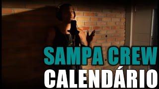 SAMPA CREW - CALENDÁRIO (DVD DE CORPO E ALMA)